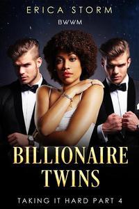 Billionaire Twins: Taking It Hard