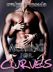 Aching For Curves (BBW Erotic Romance)