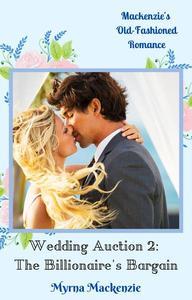 Wedding Auction 2: The Billionaire's Bargain