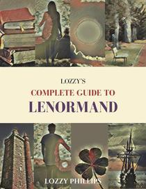 Lozzy's Complete Guide To Lenormand