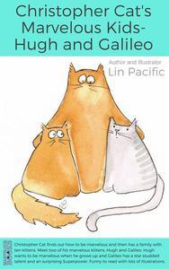 Christopher Cat's Marvelous Kids - Hugh and Galileo