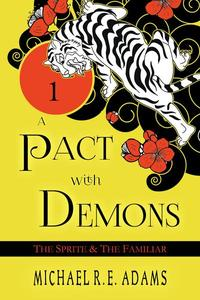 A Pact with Demons (Story #1): The Sprite and The Familiar
