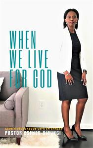 When We Live for God