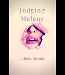 Judging Melany