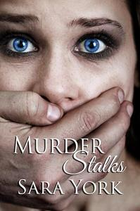 Murder Stalks