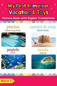 My First Romanian Vacation & Toys Picture Book with English Translations