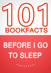 Before I Go To Sleep – 101 Amazing Facts You Didn't Know