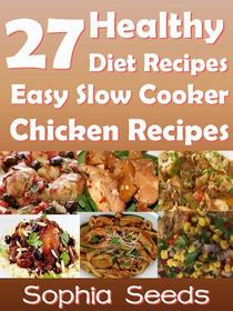 27 Healthy Diet Recipes Easy Slow Cooker Chicken Recipes