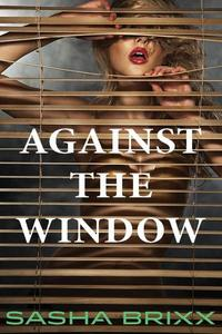 Against the Window