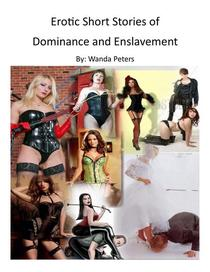 Erotic Short Stories of Dominance and Submission