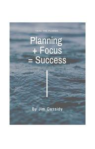 Planning + Focus = Success