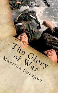 The Glory of War