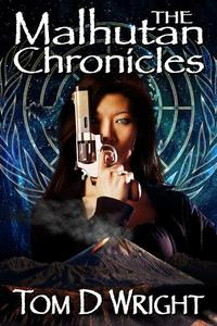 The Malhutan Chronicles: The Complete Collection