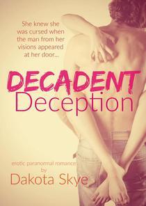 Decadent Deception
