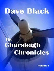 The Chursleigh Chronicles Volume 1