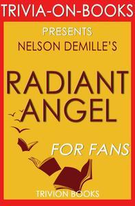 Radiant Angel: A John Corey Novel by Nelson DeMille (Trivia-On-Books)
