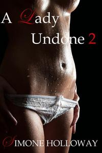 A Lady Undone 2: The Pirate's Captive (Bodice Ripper, Historical Romance)