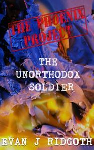 The Unorthodox Soldier