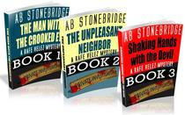 The First Three Rafe Velez Mysteries: The Man with the Crooked Eye, The Unpleasant Neighbor, Shaking Hands with the Devil