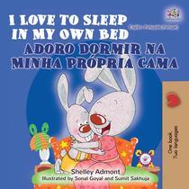 I Love to Sleep in My Own Bed Adoro Dormir na Minha Própria Cama