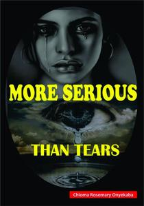 More Serious Than Tears