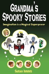 Grandma's Spooky Stories
