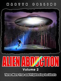 Alien Abduction: Volume 2
