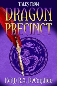 Tales from Dragon Precinct