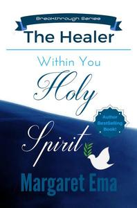 Holy Spirit the Healer Within You