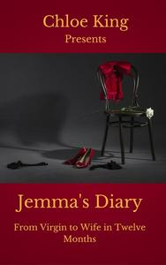 Jemma's Diary - From Virgin to Wife in Twelve Months