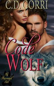 Code Wolf: A Macconwood Pack Novel #3