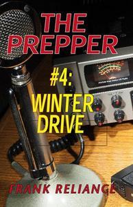 The Prepper: #4 Winter Drive