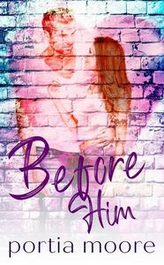 Before Him