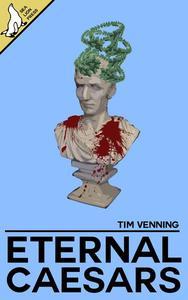 Eternal Caesars