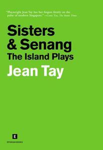 Sisters & Senang: The Island Plays
