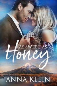 As Sweet As Honey