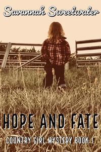 Hope and Fate