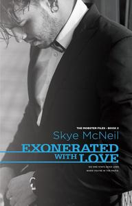 Exonerated With Love