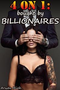 4 on 1: Bought by Billionaires