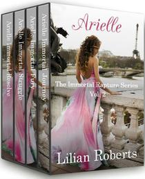 Arielle The Immortal Rapture Series Vol. 2