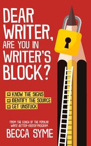 Dear Writer, Are You In Writer's Block?