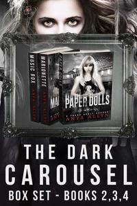 The Dark Carousel Box Set 2-4