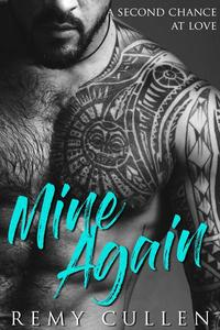 Mine Again (A Second Chance At Love)