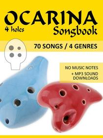 4-hole Ocarina Songbook - 70 Songs / 4 Genres