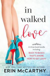 In Walked Love