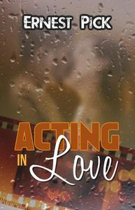Acting in Love