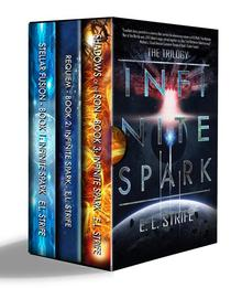 Infinite Spark Trilogy (Books 1-3)