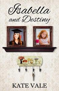 Isabella and Destiny