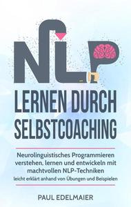 NLP Lernen Durch Selbstcoaching: