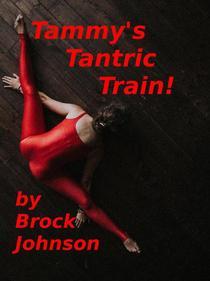 Tammy's Tantric Train
